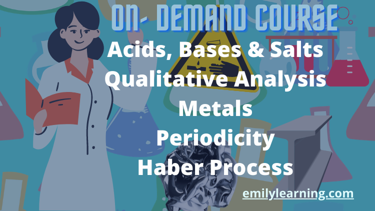 aacids, bases and salts, metals, periodicity and haber process o level chemistry on-demand courses