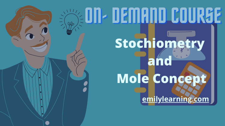 stoichiometry and mole concept o level chemistry on-demand course