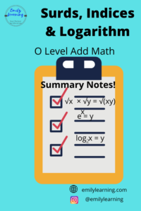 Summary Notes for Surds, Indices and Logarithm (O Level Add Math)