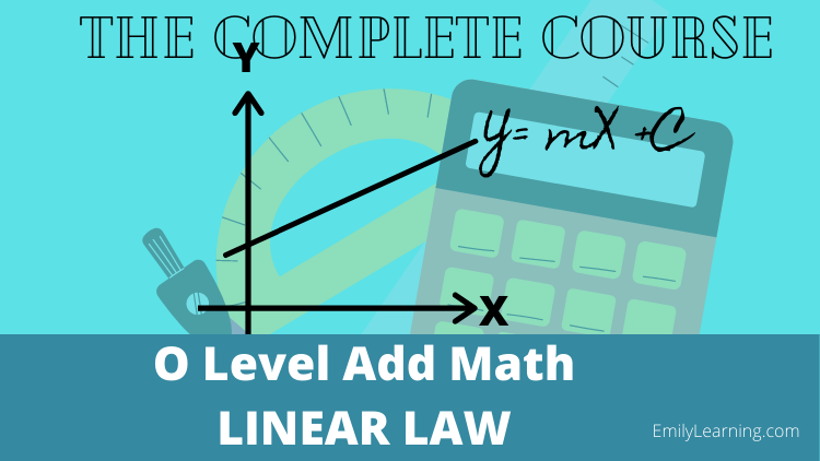 linear law for O level additional mathematics on- demand course