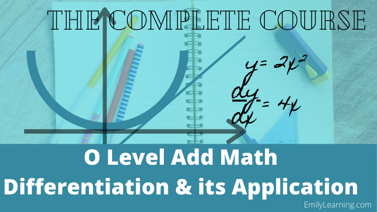 differentiation and its application on-demand video course for O Level additional Mathematics