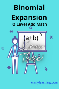 What's tested in O Level Additional Mathematics Binomial Expansion