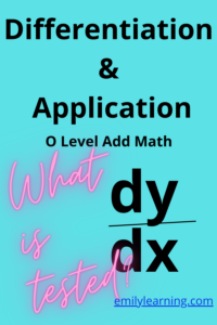 differentiation and its application as tested in O level additional mathematics