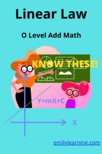 linear law O Level additional mathematics