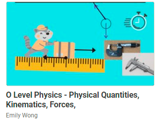 physical quantities, kinematics, forces on-demand video courses for O Level Physics