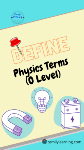 List of physics definitions for O Level physics